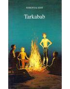 Tarkabab - Sohonyai Edit
