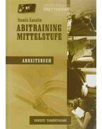 ABITRAINING MITTELSTUTE - Arbeitsbuch - Somló Katalin