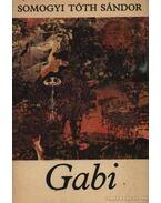Gabi - Somogyi Tóth Sándor