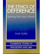 The Ethics of Deference - SOPER, PHILIP