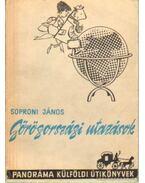 Görögországi utazások - Soproni János