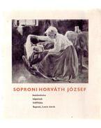 Soproni Horváth József festőművész képeinek kiállítása