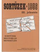 Sortüzek 1956 III. jelentés (dedikált)