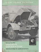 Speciális gépjárművek üzemeltetése és karbantartása