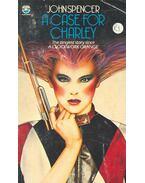 A Case for Charley - Spencer, John