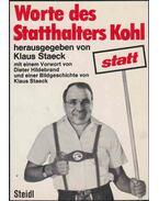 Worte des Statthalters Kohl (aláírt) - STAECK, KLAUS