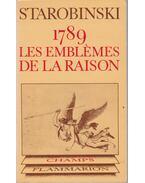 1789 Les emblemes de la raison - Starobinski, Jean