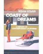 Coast of Dreams – A History of Contemporary California - STARR, KEVIN