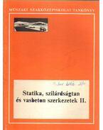 Statika, szilárdságtan és vasbeton szerkezetek II.