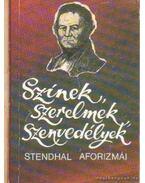 Színek, szerelmek, szenvedélyek - Stendhal