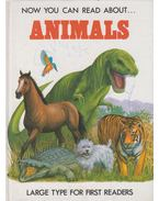 Now You Can Read About Animals - Stephen Attmore