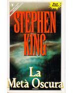 La Metá Oscura - Stephen King