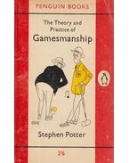 The Theory and Practice of Gamesmanship - Stephen Potter
