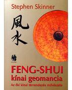 Feng-Shui kínai geomancia - STEPHEN SKINNER