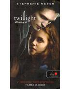 Twilight - Alkonyat - Stephenie Meyer