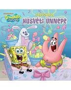 SpongyaBob Kockanadrág - SpongyaBob húsvéti ünnepe - Steven Banks