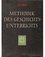 Methodik des Geschichtsunterrichts - Stohr, Bernard