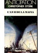 L'an II de la Mafia - STORK, CHRISTOPHER