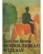 Hendrik Nicolaas Werkman - Straten, Hans van