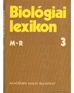 Biológiai lexikon 3. (M-R) - Straub F. Brunó