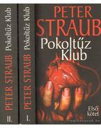 Pokoltűz Klub I-II. - STRAUB,PETER