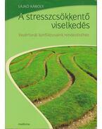 A stresszcsökkentő viselkedés