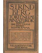Történelmi miniatűrök - Strindberg