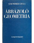 Ábrázoló geometria - Strommer Gyula