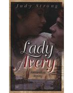 Lady Avery - Strong, Judy