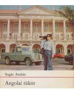Angolai tükör - Sugár András