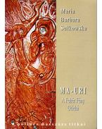 Ma-Uri - Sulkowska, Maria Barbara