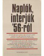 Naplók, interjúk '56-ról - Sümegi György