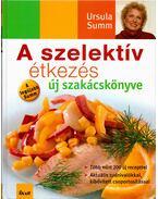 A szelektív étkezés új szakácskönyve