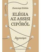 Elégia az assisi cipőről - Sumonyi Zoltán