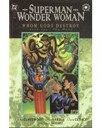 Superman/Wonder Woman: Whom Gods Destroy Book 2