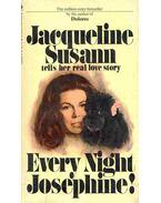 Every Night Josephine! - Susann, Jacqueline