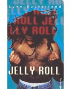 Jelly Roll - SUTHERLAND, LUKE