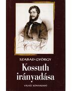 Kossuth irányadása - Szabad György