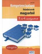 Kompetencia alapú feladatsorok magyarból 3. és 4. osztályosoknak - Szövegértés - Szabó Ágnes