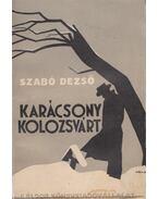 Karácsony Kolozsvárt - Szabó Dezső