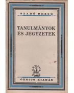 Tanulmányok és jegyzetek - Szabó Dezső
