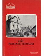 A pesti ferences templom - Szabó Erzsébet
