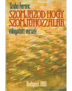 Szomjazod hogy szomjúhozzalak - Szabó Ferenc
