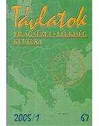 Távlatok 2005/1 - Szabó Ferenc