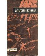 A futurizmus - Szabó György