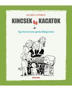 Kincsek és kacatok - Szabó György