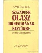 Századunk olasz irodalmának kistükre - Szabó György