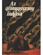 Az aranyasszony bukása - Szabó József, Halász Kálmán