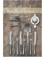 Időtálló ízek - Büki recepteskönyv - Szabó József
