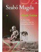 Alvók futása - Szabó Magda